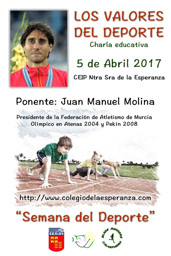LOS VALORES DEL DEPORTE – Juan Manuel Molina