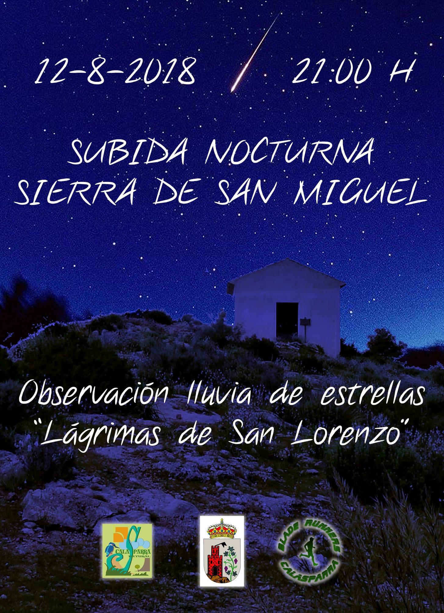 RUTA SENDERISTA -SUBIDA SIERRA ERMITA SAN MIGUEL – LLUVIA DE ESTRELLAS