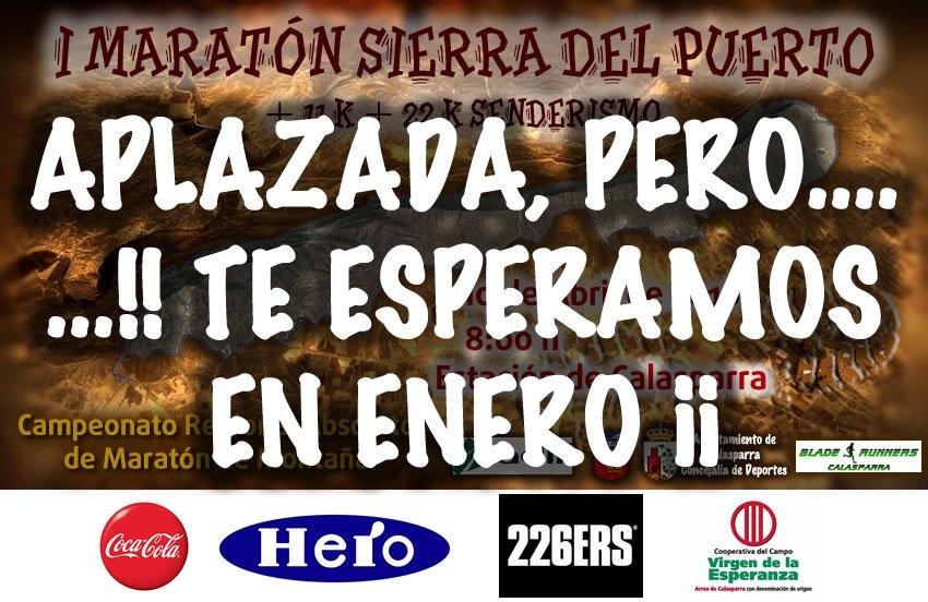 Aplazada La I Maratón Sierra Del Puerto…pero Nos Vemos En Enero!!
